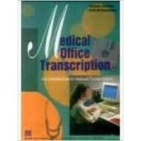 MEDICAL OFFICE TRANSCRIPTION
