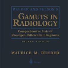 REEDER & FELSONS GAMUTS IN    RADIOLOGY