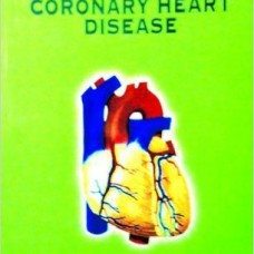 A HANDBOOK OF CORONARY HEART    DISEASE