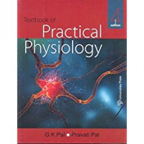 TEXTBOOK OF PRACTICAL PHYSIOLOGY 4/E 2016