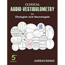 CLINICAL AUDIO-VESTIBULOMETRY FOR OTOLOGISTS AND NEUROLOGISTS