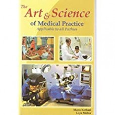 THE ART & SCIENCE OF MEDICAL    PRACTICE APPLICABLE