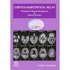CORTICO-SUBCORTICAL RELAY THERAPEUTIC BYPASS MANAGEMENT IN CLINICAL PRACTICE