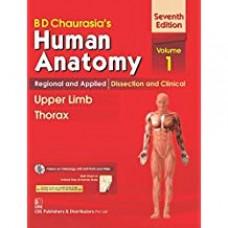 CHAURASIA HUMAN ANATOMY VOL.1:    UPPER LIMB & THORAX