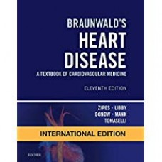 BRAUNWALDS HEART DISEASE : A TEXTBOOK OF CARDIOVASCULAR MEDICINE (IE)