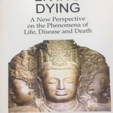 LIVING DYING : A NEW PERSPECTIVE ON    THE PHENOMENA