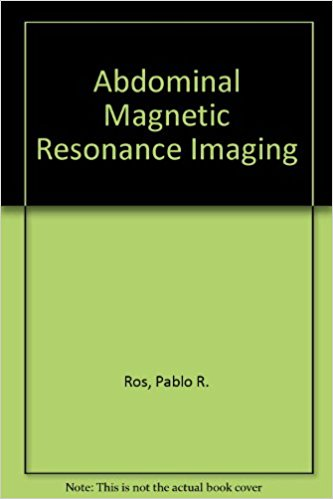 Abdominal Magnetic Resonance    Imaging      ...
