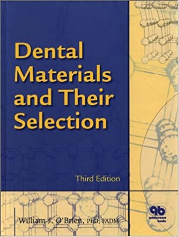 Dental Materials & Their Selection           ...