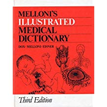 Mellonis Illustrated Medical    Dictonary