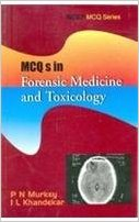 Mcqs In Forensic Medicine &    Toxicology