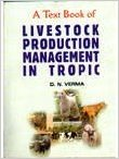 A Textbook Of Livestock Production     Manage...
