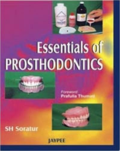 Essentials Of Prosthodontics                 ...