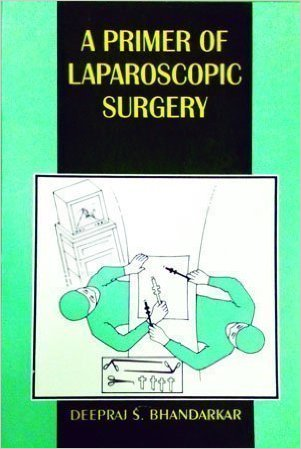 A Primer Of Laparoscopic Surgery             ...