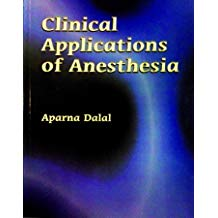 CLINICAL APPLICATIONS OF ANESTHESIA