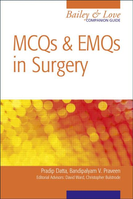 Mcqs And Emqs In Surgery: A Bailey & Love Com...