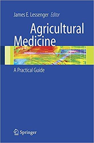 Aguricultural Medicine : A Practical    Guide