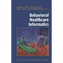 Behavioral Healthcare Informatics