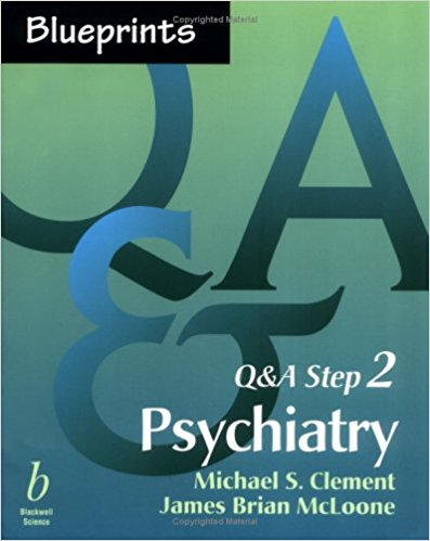 Blueprints Q & A Step 2 Psychiatry           ...