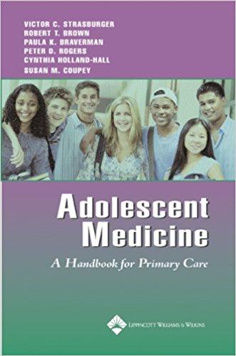 Adolescent Medicine: A Handbook For Primary C...