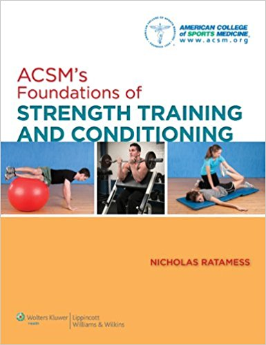 Acsm's Foundations Of Strength Training And C...