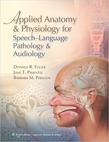 Applied Anatomy And Physiology For Speech Lan...
