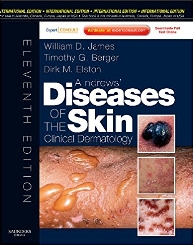 Andrews Diseases Of The Skin :    Clinical De...