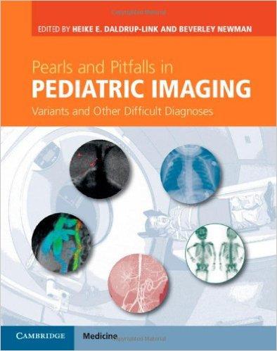 Pearls And Pitfalls In Pediatric Imaging