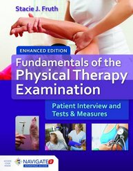 Fundamentals Of The Physical Therapy Examinat...
