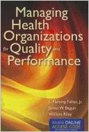Managing Health Organizations For Quality