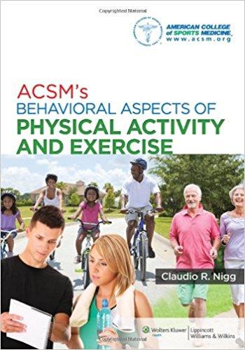 Acsm's Behavioral Aspects Of Physical Activit...