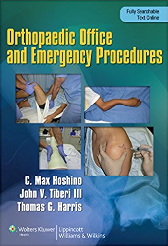 Orthopaedic Emergency And Office Procedures