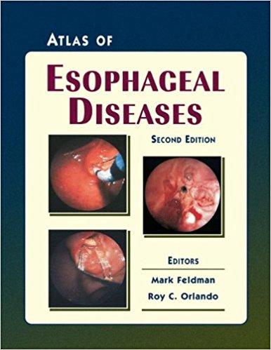 Atlas Of Esophageal Diseases