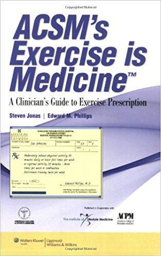 Acsm's Exercise Is Medicine™: A Clinician's G...