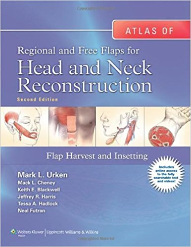 Atlas Of Regional And Free Flaps For Head And...