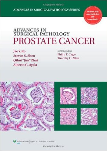 Advances In Surgical Pathology: Prostate Canc...