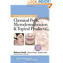 A Practical Guide To Chemical Peels Microderm...