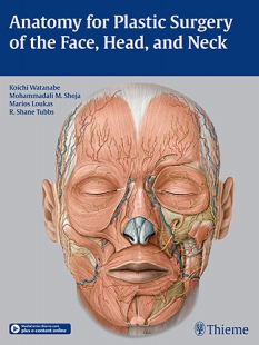 Anatomy For Plastic Surgery Of The Face, Head...