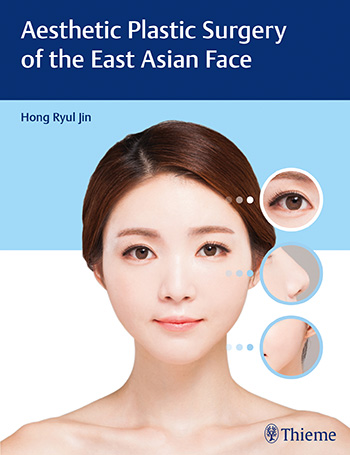 Aesthetic Plastic Surgery Of The East Asian F...