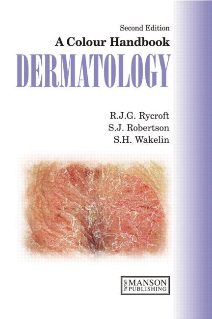 A Colour Handbook Dermatology