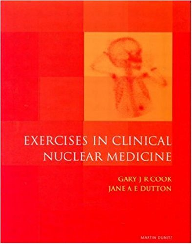 Exercise In Clinical Nuclear    Medicine     ...