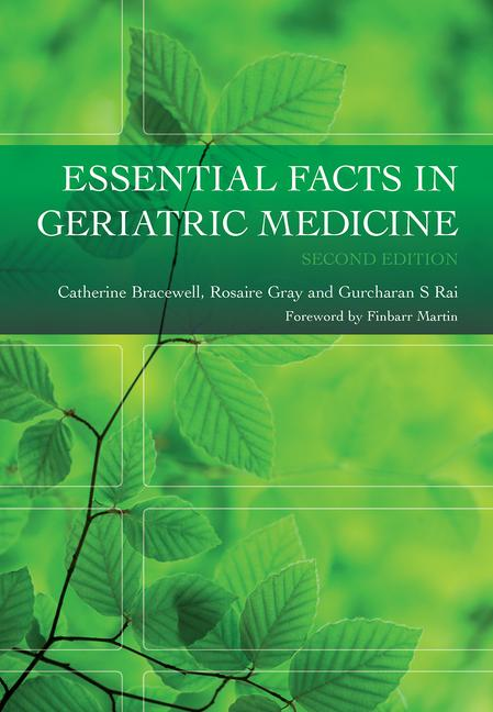 Essential Facts In Geriatric Medicine, Second...