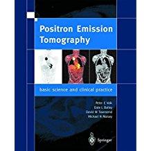 Positron Emission Tomography:    Basic Scienc...
