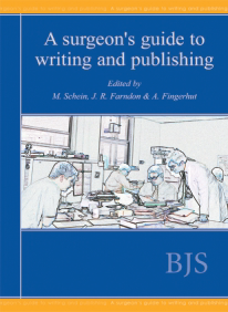 A Surgeons Guide To Writing And    Publishing