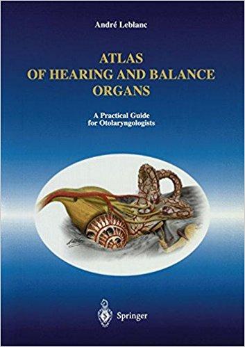 Atlas Of Hearing And Balance    Organs: A Pra...
