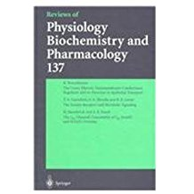 Reviews Of Physiology Biochemistry    And Pha...
