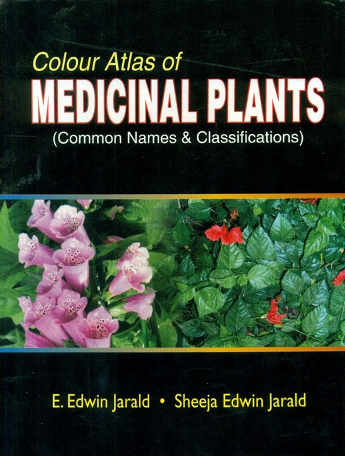 Colour Atlas Of Medicinal Plants