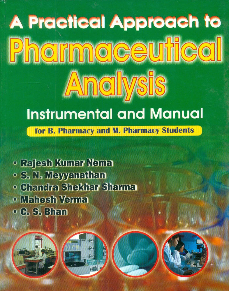 A Practical Approach To Pharmaceutical Analys...