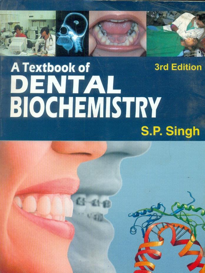 A Textbook Of Dental Biochemistry, 3e