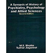 A Synopsis Of History Of Psychiatry, Psycholo...