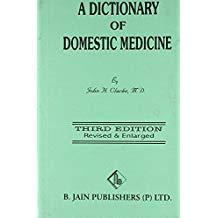 A Dictionary Of Domestic Medicine